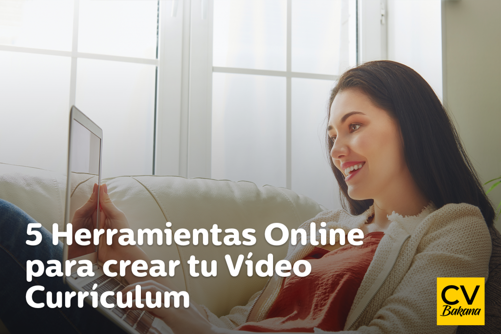 5 Herramientas Online para crear tu Vídeo Currículum